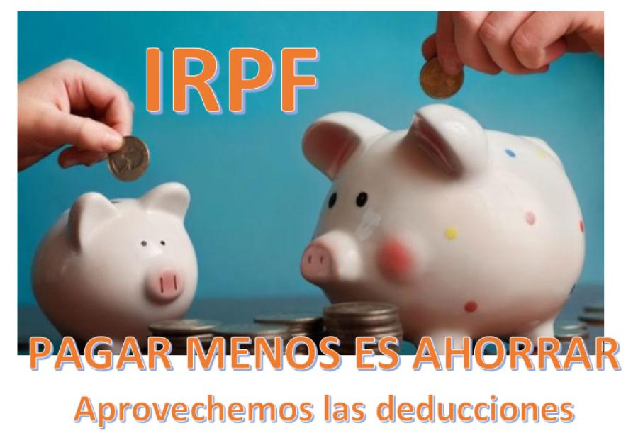 IRPF: Pagar menos, es ahorrar ¡!