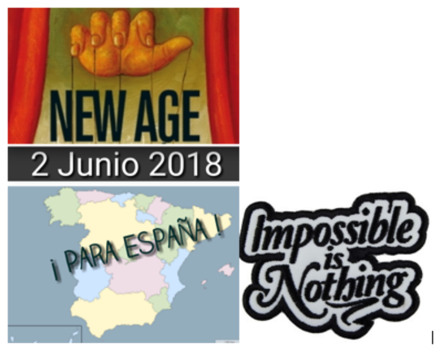 "ESPAÑA 2 JUNIO 2018: ""New Age, impossible is nothing"""