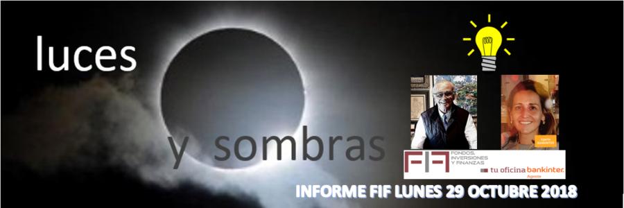 ¿INTERPRETAMOS BIEN «LAS LUCES Y SOMBRAS» DE LOS MERCADOS HOY?