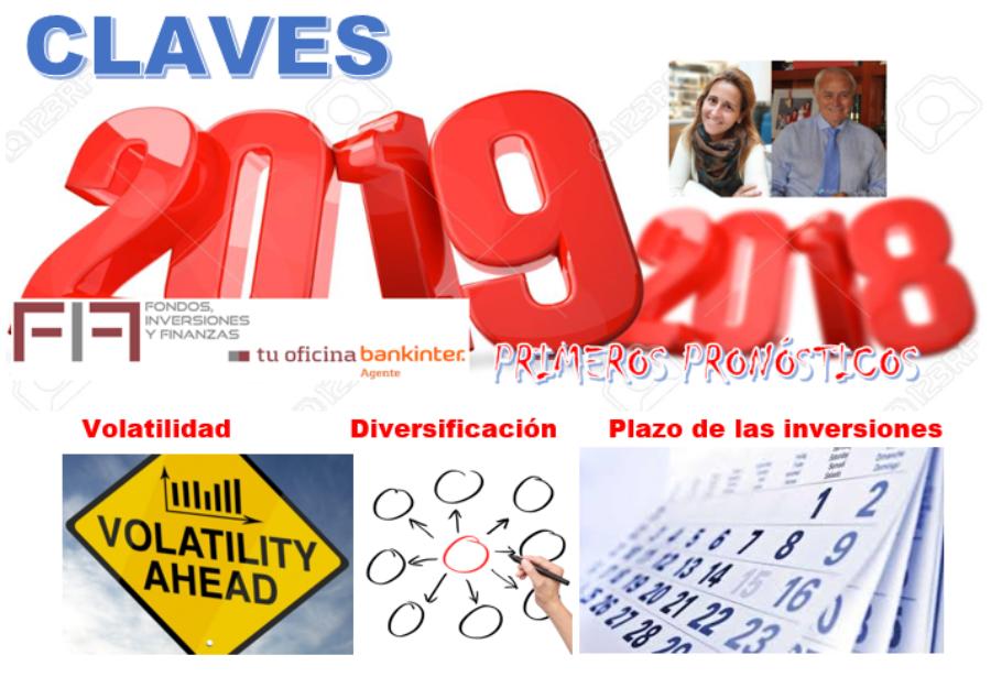 Feliz 2019 conviviendo con tres claves: VOLATILIDAD-DIVERSIFICACIÓN-PLAZO