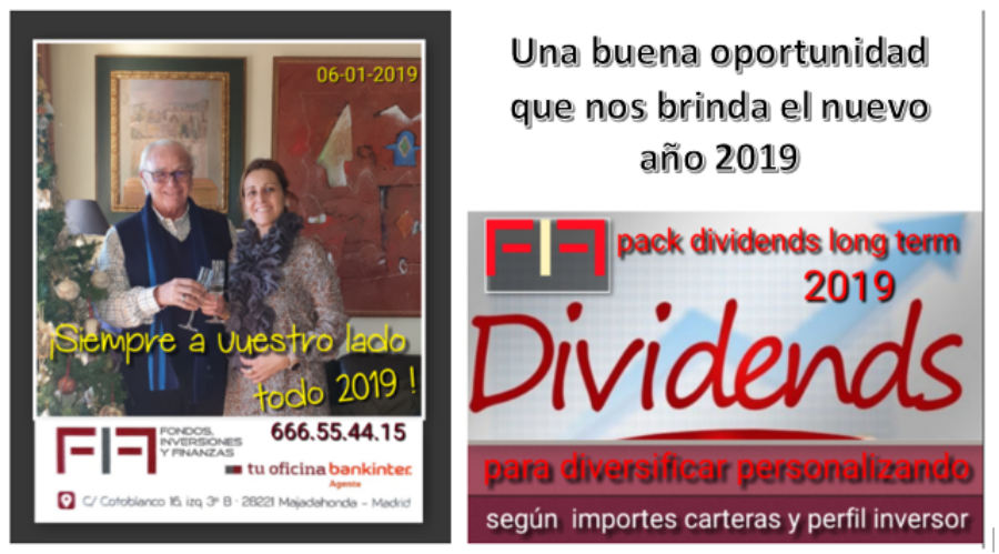 2019 año para aprovechar los DIVIDENDOS FIF PACK DIVIDENDS
