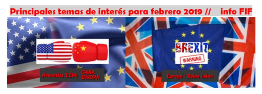 FOCOS DE ATENCIÓN febrero 2019: EEUU-CHINA-EUROPA-REINO UNIDO y BANKINTER
