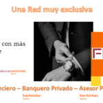AGENTES BANKINTER, UNA RED MUY EXCLUSIVA
