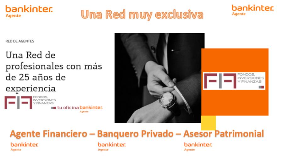 AGENTES BANKINTER, UNA RED MUY EXCLUSIVA
