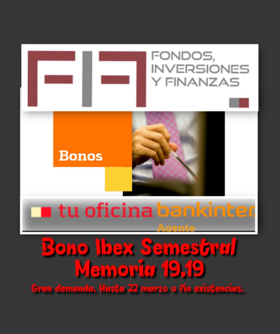 FIF: Marzo viene muy atractivo…BONO IBEX SEMESTRAL lo confirma