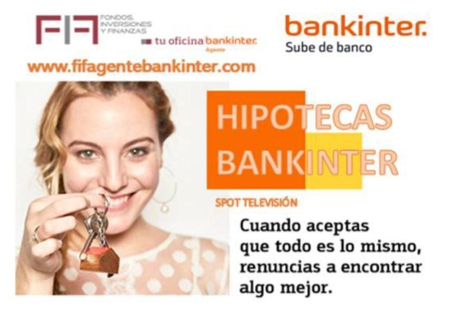 FIF BANKINTER, NO RENUNCIES A LO MEJOR. LO TIENES MUY FÁCIL