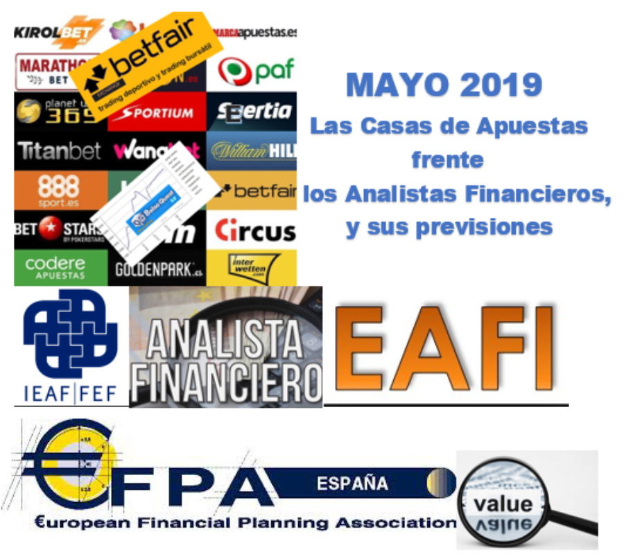 MAYO 2019: Las Casas de Apuestas, y las previsiones de los Analistas Financieros