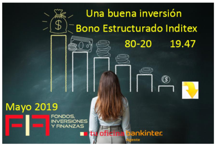 Una buena inversión mayo 2019: BONO ESTRUCTURADO INDITEX 80-20