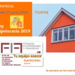 FIF 17 JUNIO 2019: Hoy entra en vigor la NUEVA LEY HIPOTECARIA