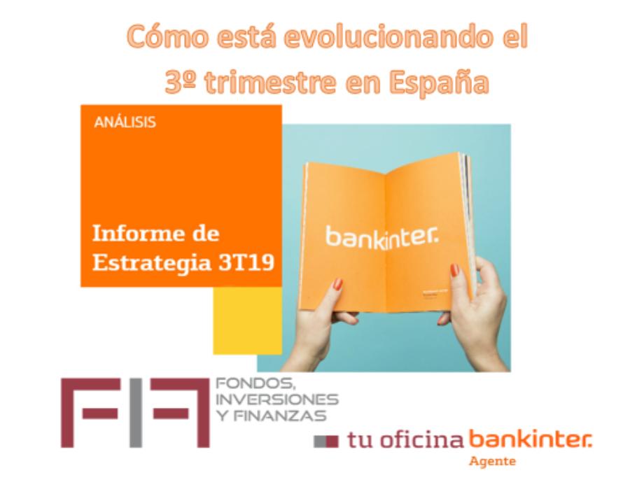 FIF: CÓMO ESTÁ EVOLUCIONANDO EL 3º TRIMESTRE 2019 EN ESPAÑA