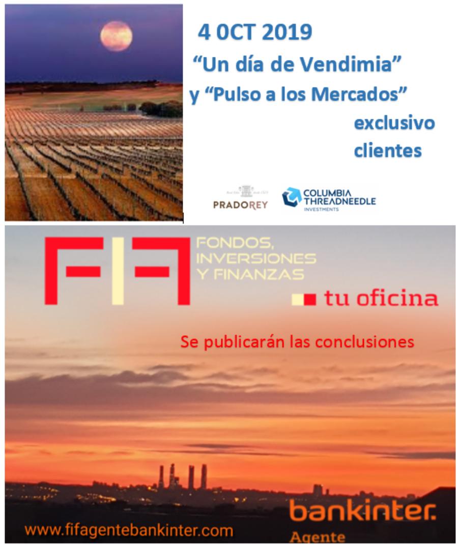 FIF BANKINTER: Un día de Vendimia en PRADOREY, con la Gestora Internacional COLUMBIA THREADNEEDLE 4-OCT-2019