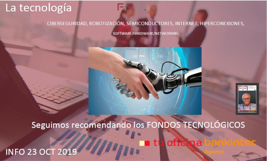 """FIF info 22 oct 2019: """"INVERTIR EN TECNOLOGÍA, CADA VEZ MÁS SEGURO…..con tus asesores"""""""
