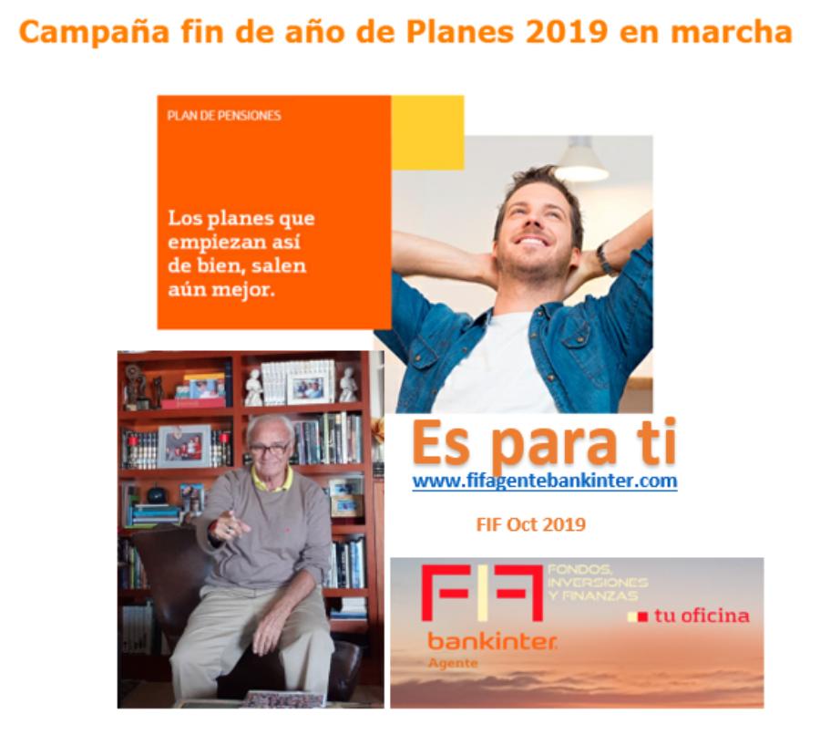 BK: Campaña fin de año PLANES DE PENSIONES 2019 en marcha. Te esperamos en FIF