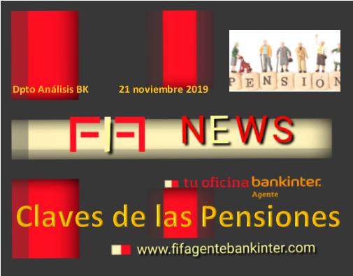 FIF NEWS: Las claves de las PENSIONES 21 noviembre 2019