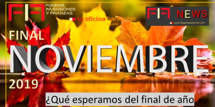 """FIF-NEWS: """"Noviembre 25, 2019, ¿qué esperamos del final de año?"""""""