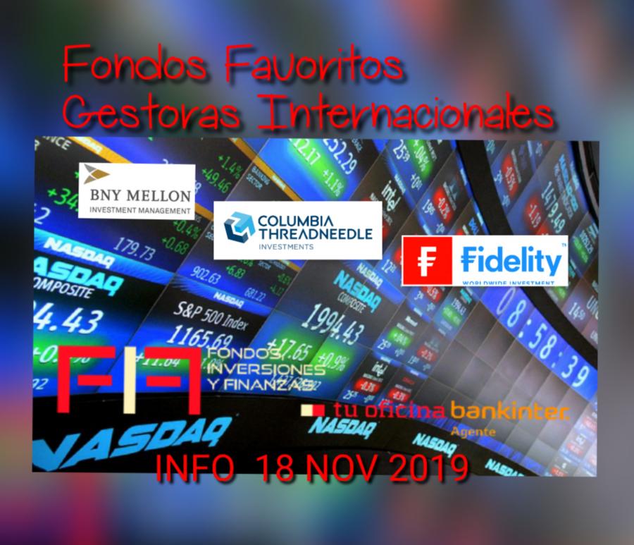 FIF-NEWS 18 NOV 2019: Fondos favoritos de tres grandes Gestoras Internacionales