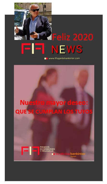 """FIF NEWS-BANKINTER 30 DIC 2019: """"¡Feliz 2020! Nuestro mayor deseo: que se cumplan los tuyos"""""""