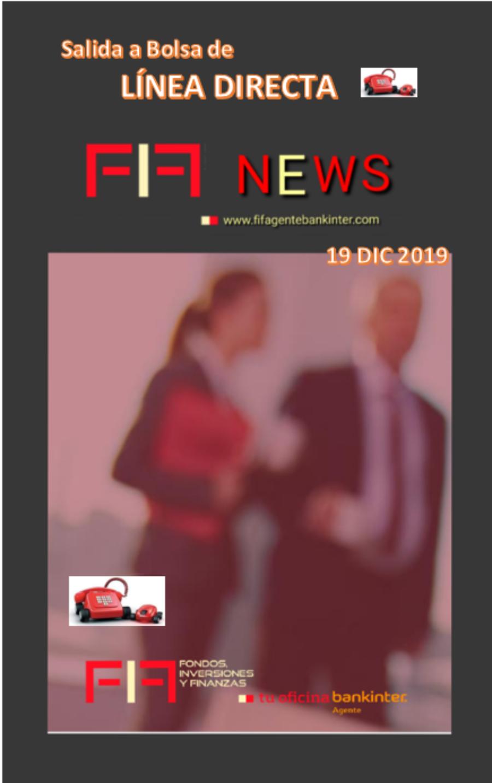 """FIF NEWS 19 DIC 2019: """"Salida a Bolsa de Línea Directa"""""""