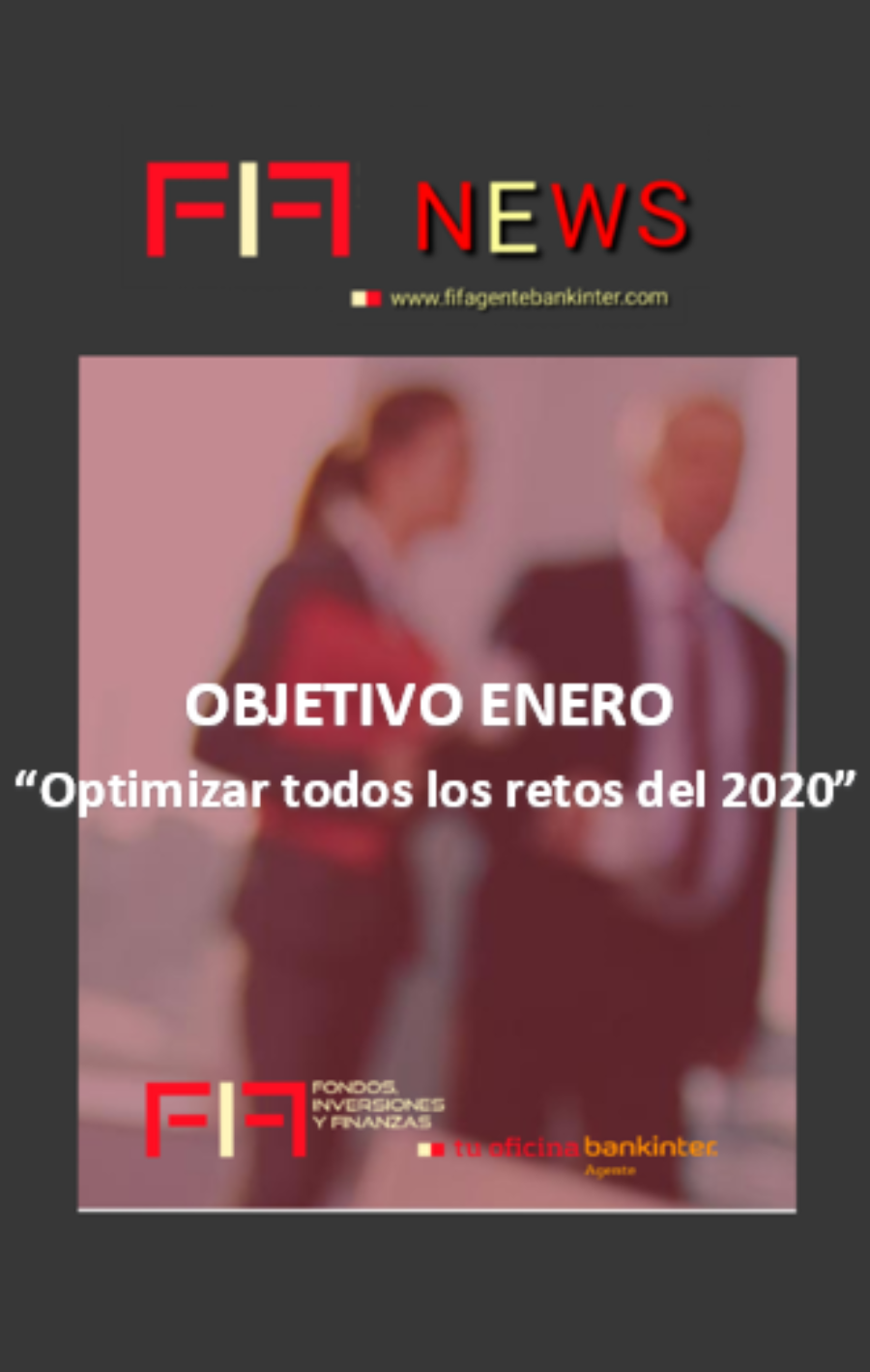 FIF NEWS ENERO: OBJETIVO: Optimizar todos los retos del 2020