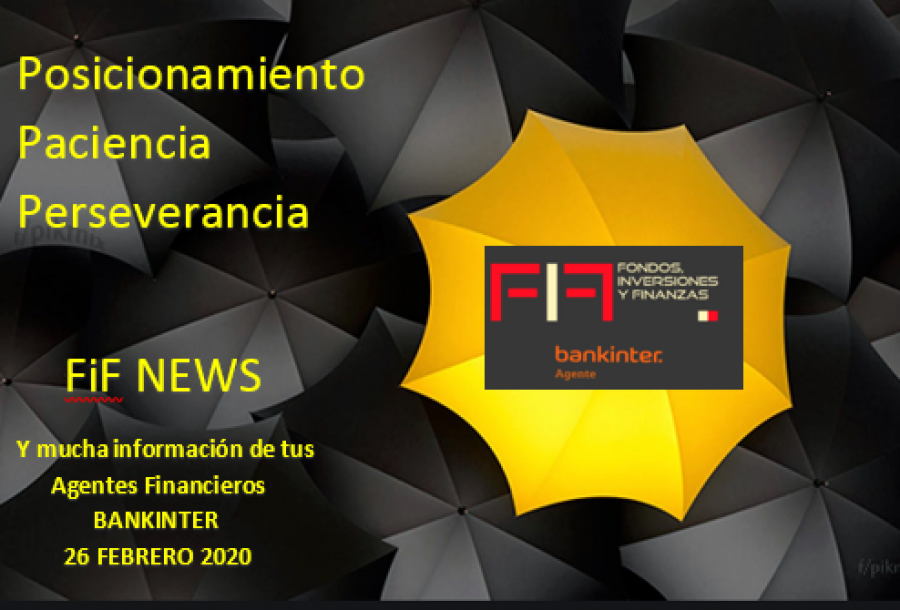 FIF NEWS 26 FEB 2020: «Volatilidad vírica 2»