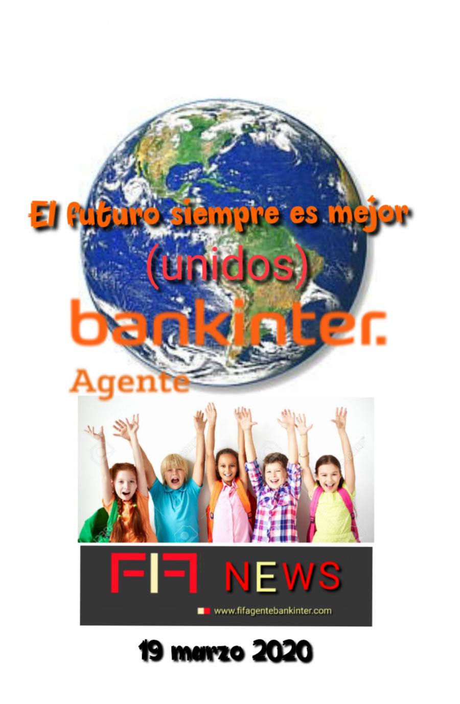 FIF NEWS 19 marzo 2020:                «El futuro siempre es mejor»