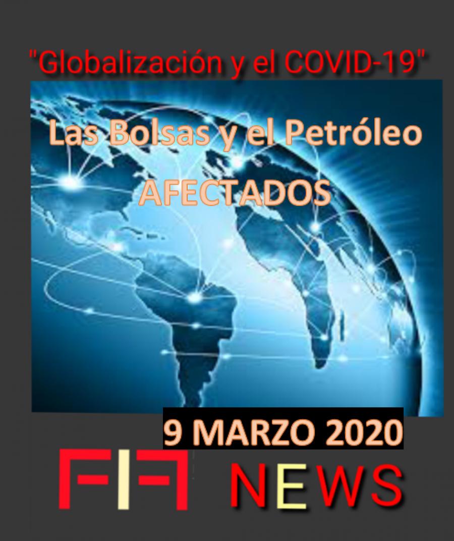 FIF NEWS 9 MARZO 2020: «Globalización del miedo»