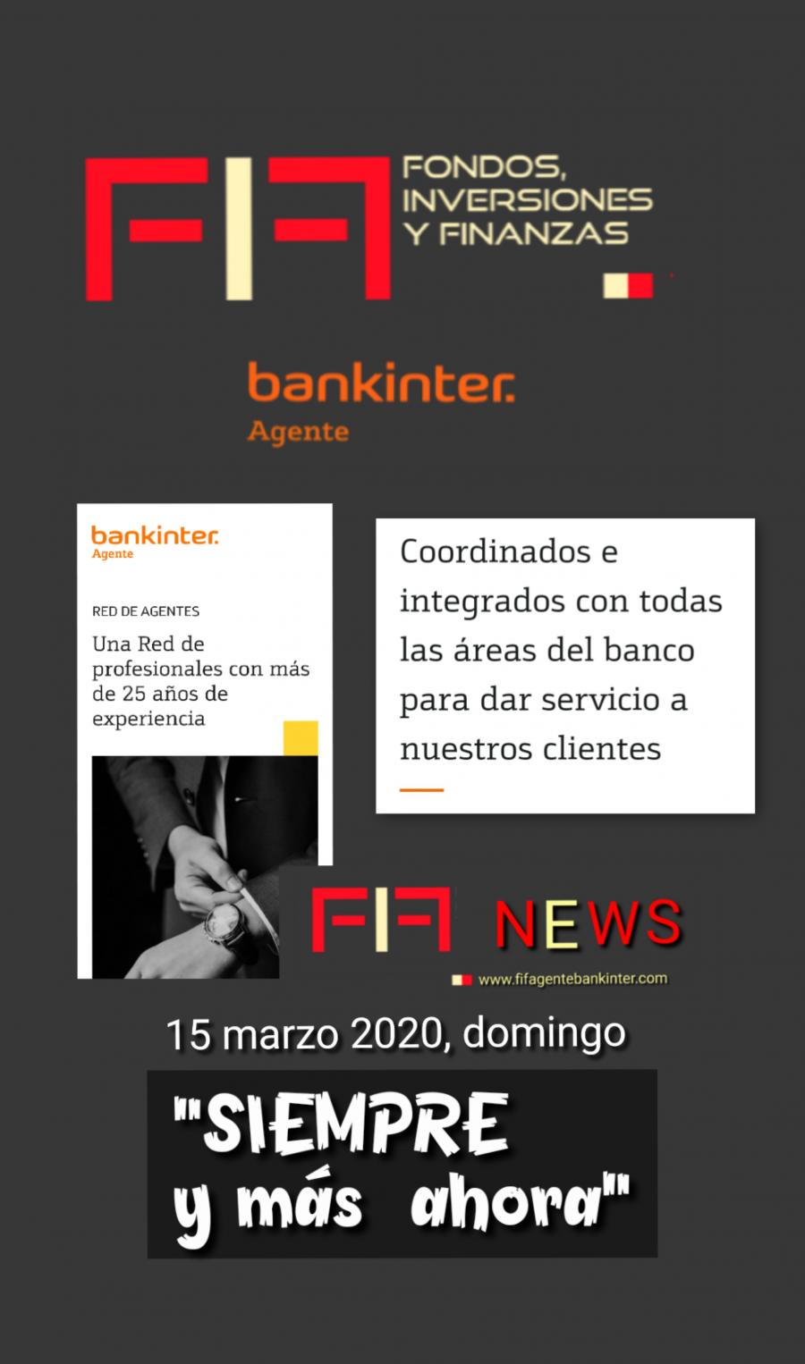 FIF NEWS domingo 15/3/2020:         «FiF, Agente BK, siempre y ahora más»