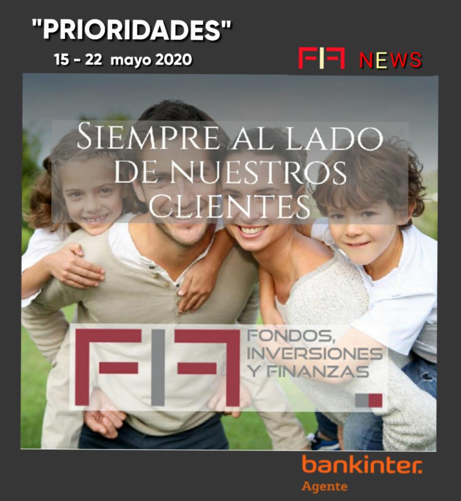 "FIF NEWS 15-22 MAYO 2020:                                                  ""Prioridades"""