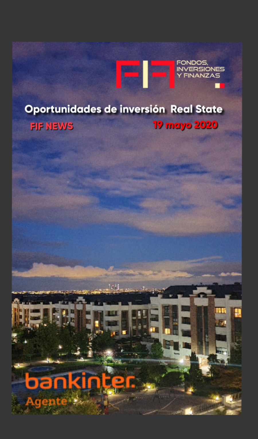 "FIF NEWS 19 mayo 2020:              ""Oportunidades inversión Real State"""