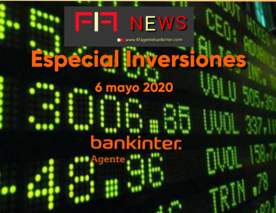 """FIF NEWS 6 mayo 2020:                   """"Especial inversiones"""""""