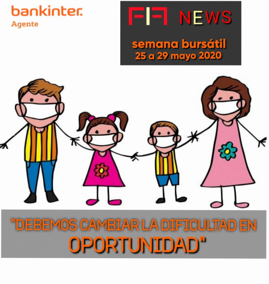 """FIF NEWS 25 mayo 2020:         """"Cambiar la dificultad en oportunidad"""""""