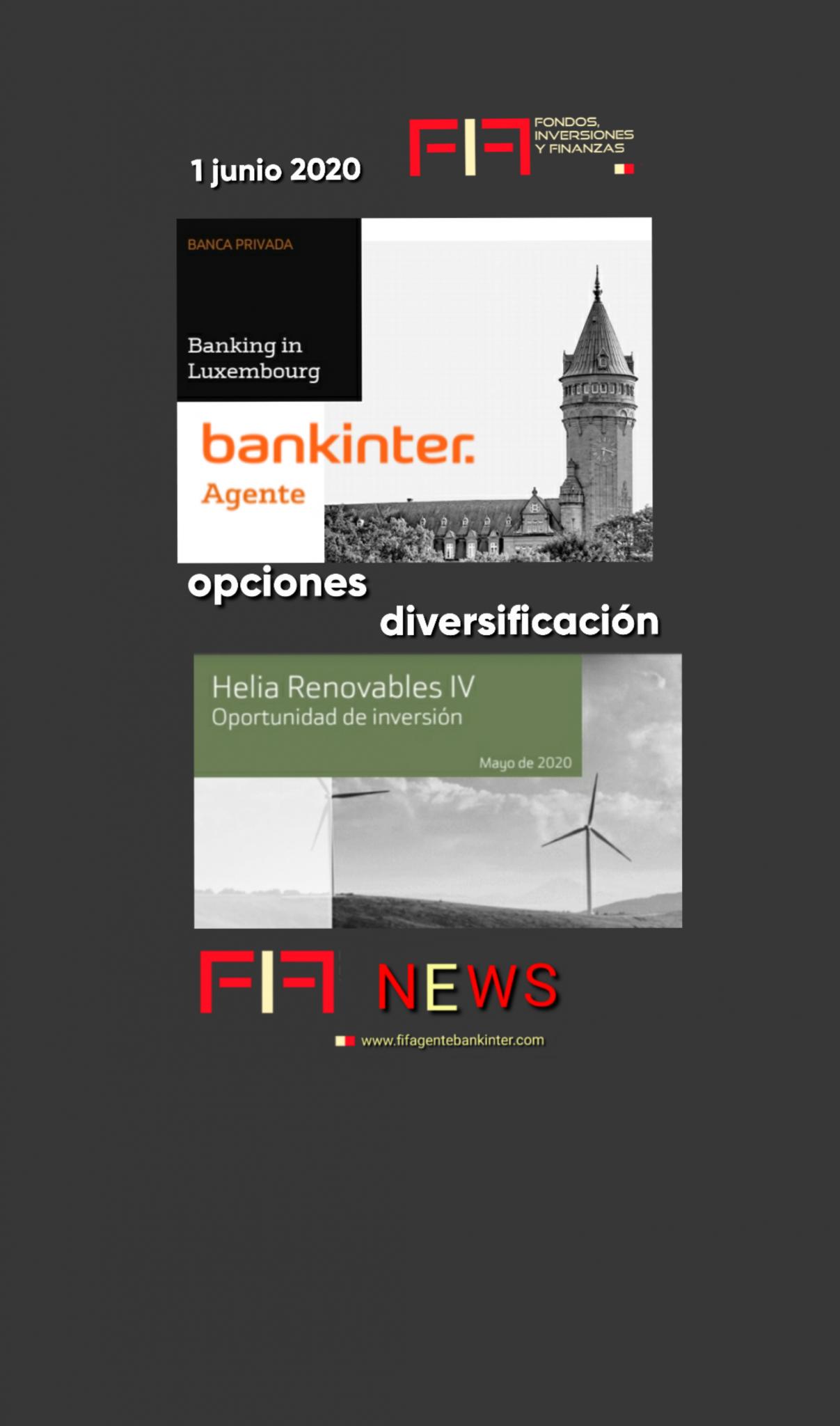 """FIF NEWS 1 junio 2020:               """"Diversificar: hoy Luxemburgo y Renovables"""""""