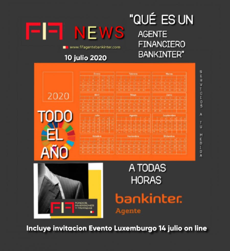 """FIF NEWS 10 julio 2020: """"Qué es un Agente Financiero BANKINTER?"""""""