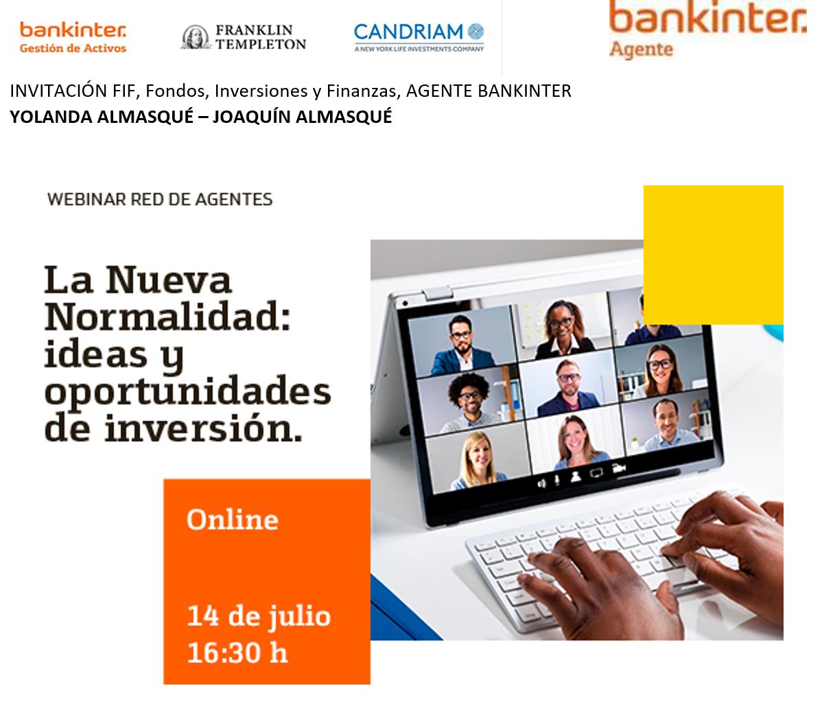 """EVENTO on line 14julio 2020: """"La nueva normalidad, ideas y oportunidades de inversión"""" BK, TEMPLETON, CANDRIAM"""