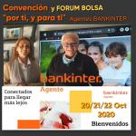 FORUM BOLSA Y CONVENCIÓN AGENTES BANKINTER 20-21-22 OCT 2020