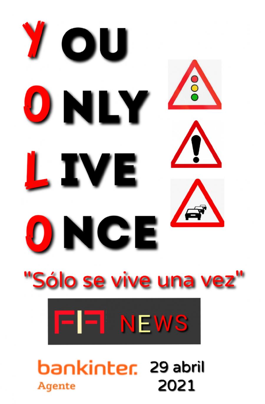 """FIFNEWS 29 abril 2021: """"Peligros del YOLO"""""""