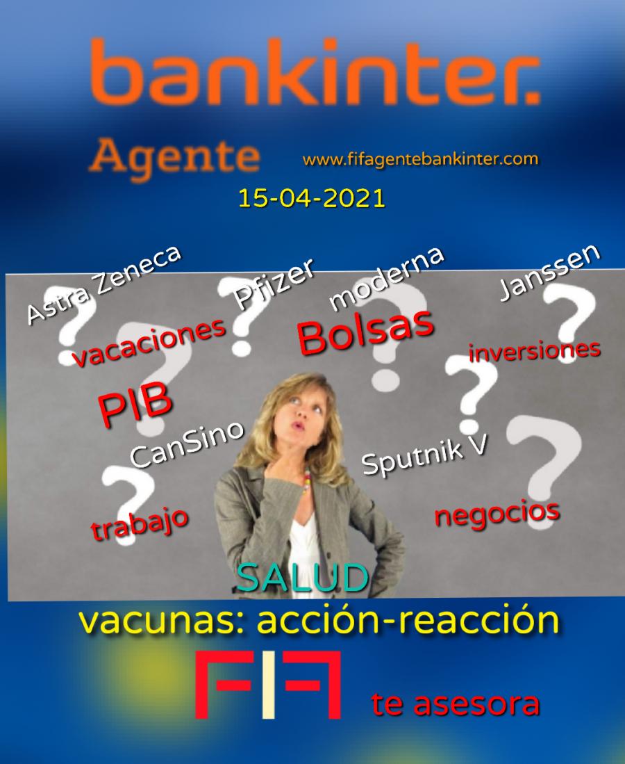 ESPECIAL 15-04-2021: *Urgen las vacunas; *Salida a Bolsa Línea Directa